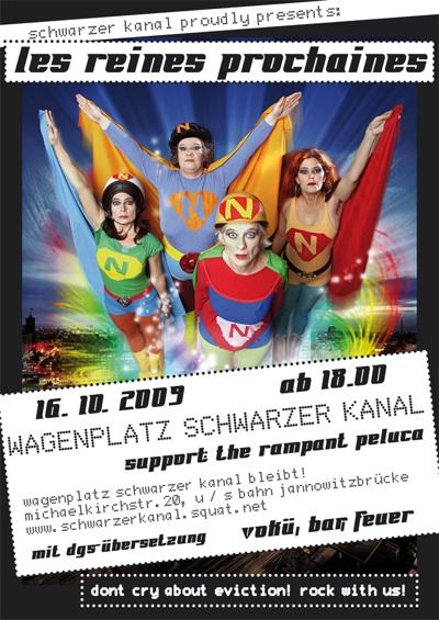 les reines prochaines at schwarzer kanal 16.10.09
